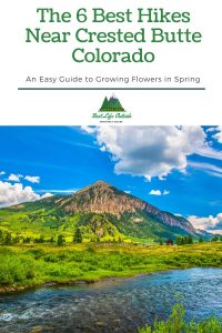 The 6 Best Hikes Near Crested Butte Colorado