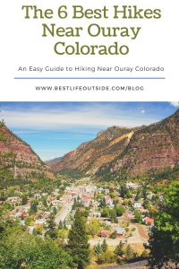 The 6 Best Hikes Near Ouray Colorado