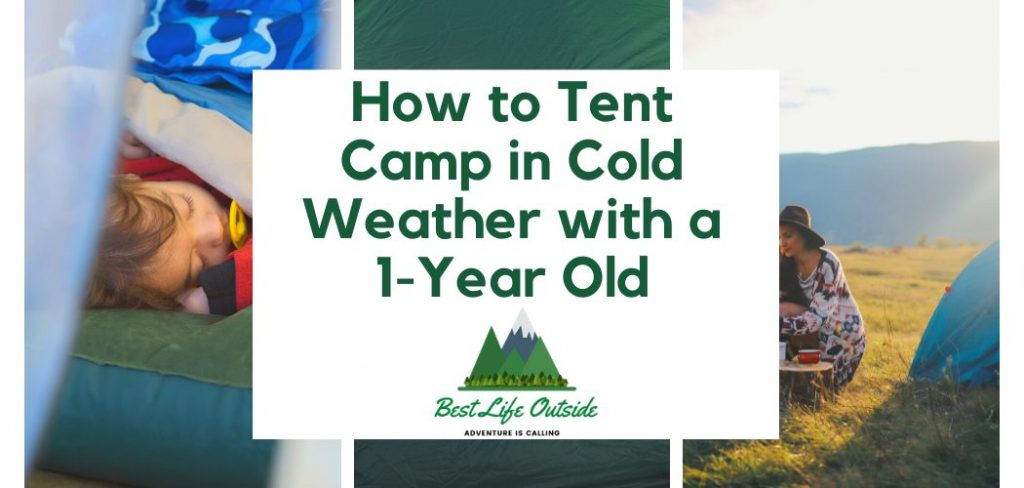 Tent Camping with an Infant