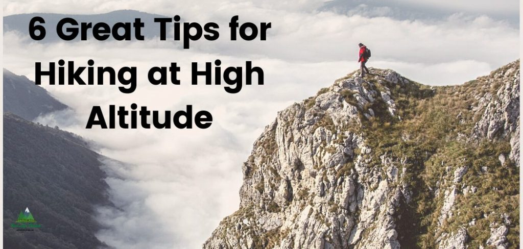 6 Great Tips for Hiking at Elevation
