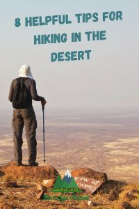 8 Helpful Tips for Hiking in the Desert