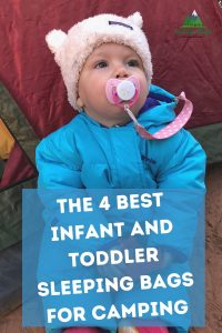 The 4 Best Infant and Toddler Sleeping Bags for Camping