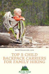 Top 5 child Backpack Carriers For Family Hiking