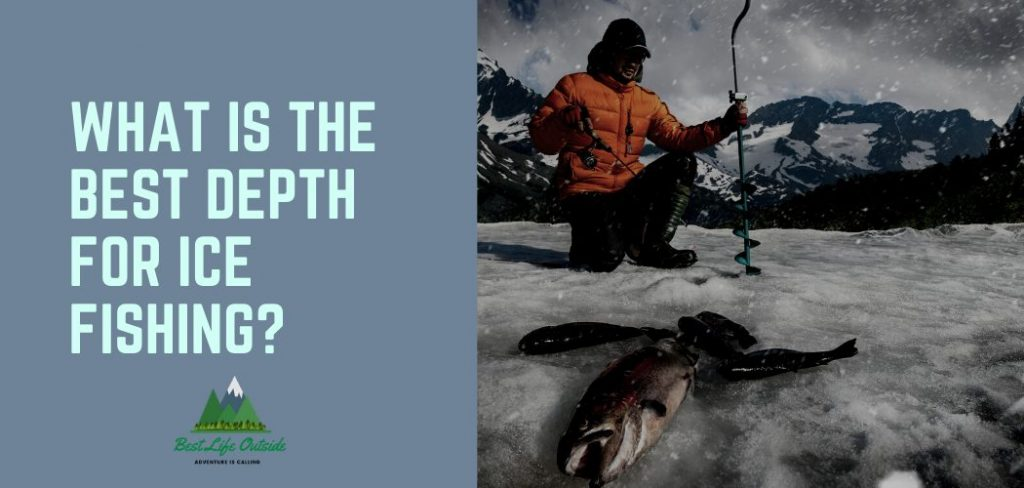 What Is The Best Depth For Ice Fishing title page