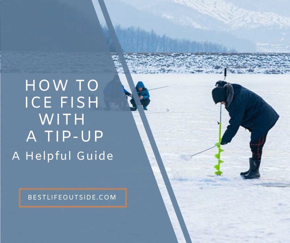 How to Use a Tip-up
