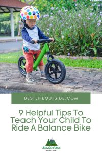 9 Helpful Tips To Teach Your Child To Ride A Balance Bike