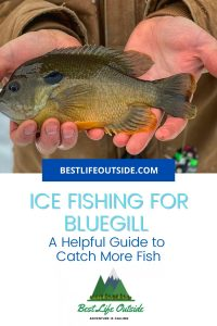 Helpful Tips for Ice Fishing for Bluegill